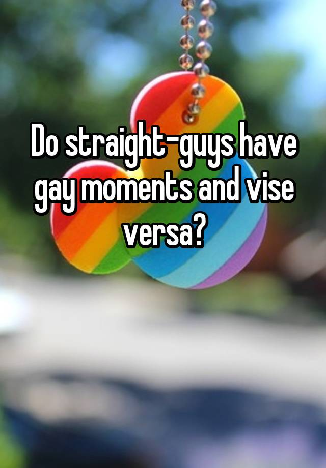 Straight guys gay moments
