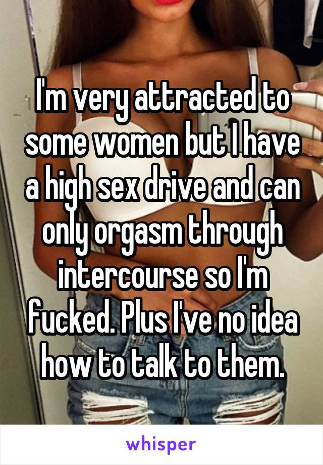i have a high sex drive female