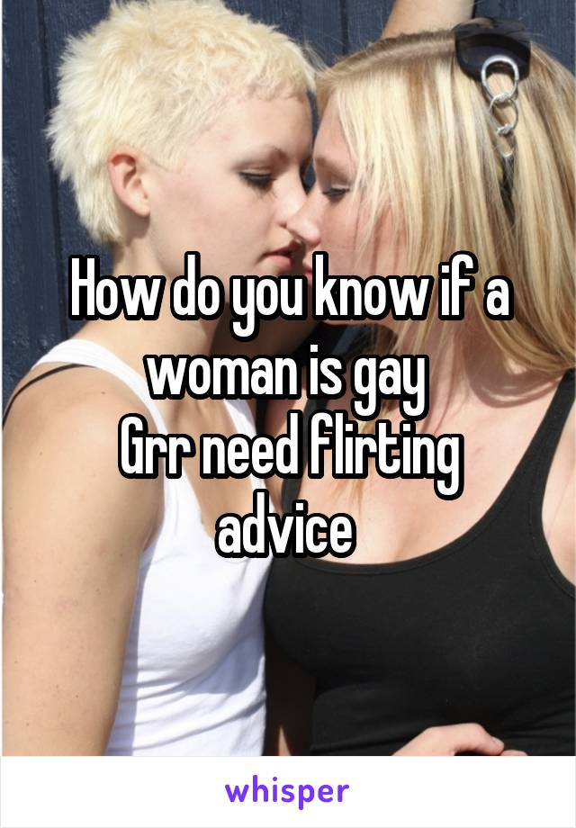 gay flirting techniques