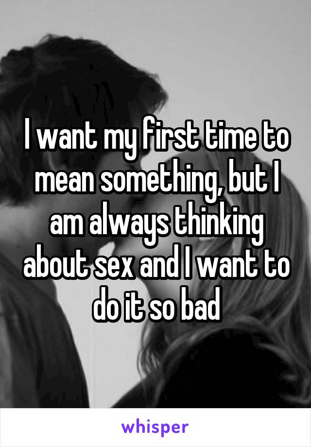 Why am i always thinking about sex