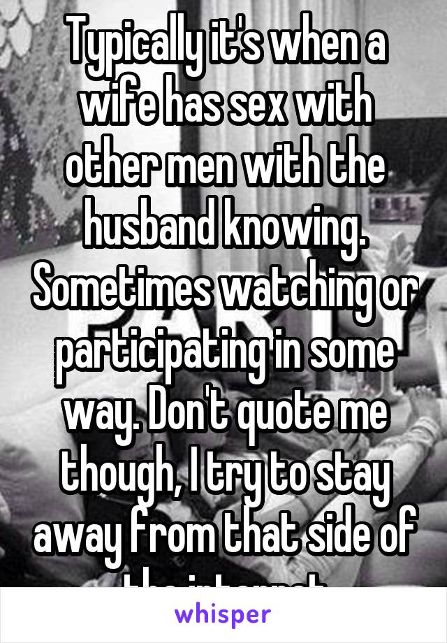 Man watches wife have sex