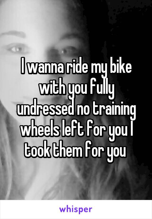 Undressed ride
