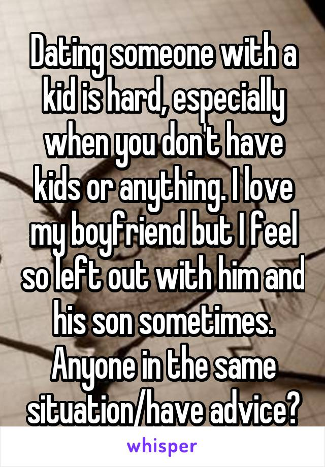 Dating a guy with a kid