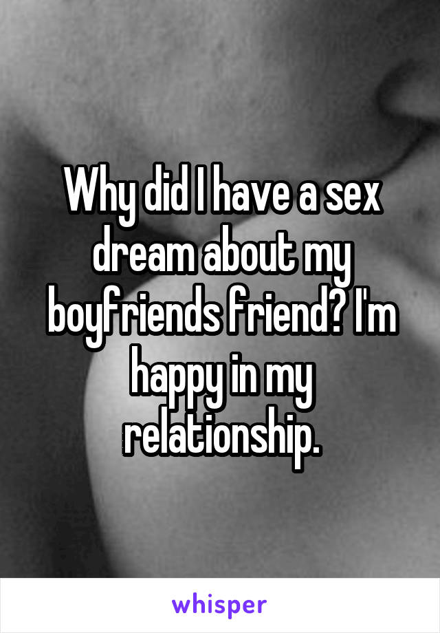 why did i have a sex dream about my friend