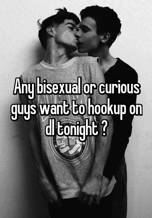 Bisexual hookup tonight
