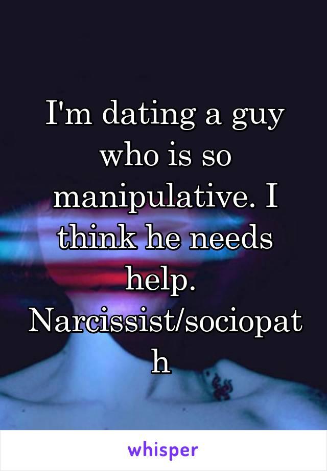 I think i am dating a narcissist