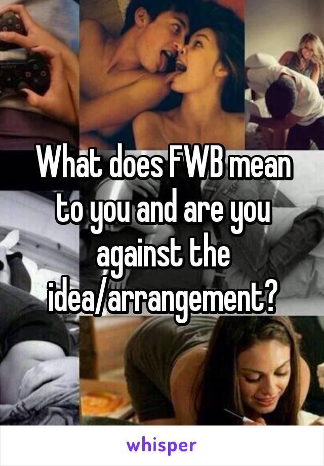 What Does Fwb Mean In Hookup