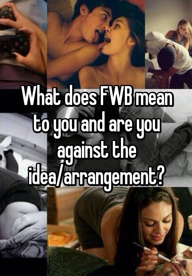 What does fwb mean on hookup sites