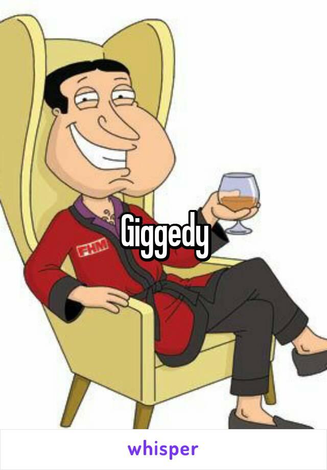 Giggedy