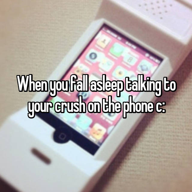 When you fall asleep talking to your crush on the phone c: