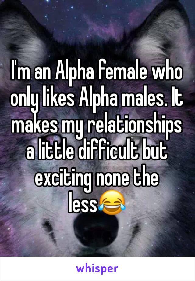 Alpha female alpha male relationships