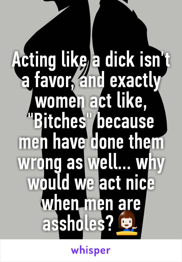 why men like bitches
