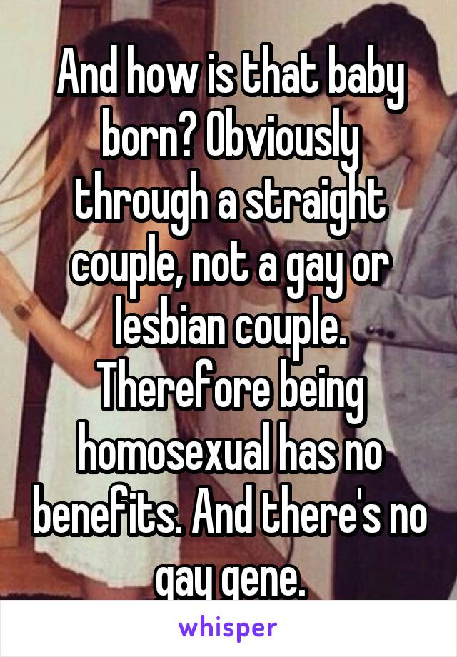 There is no homosexual gene