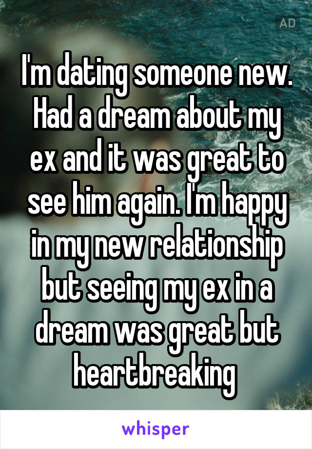 Why am i having dreams about my ex