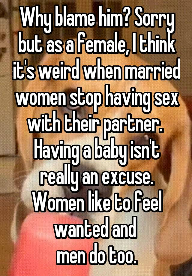 Why married women stop having sex