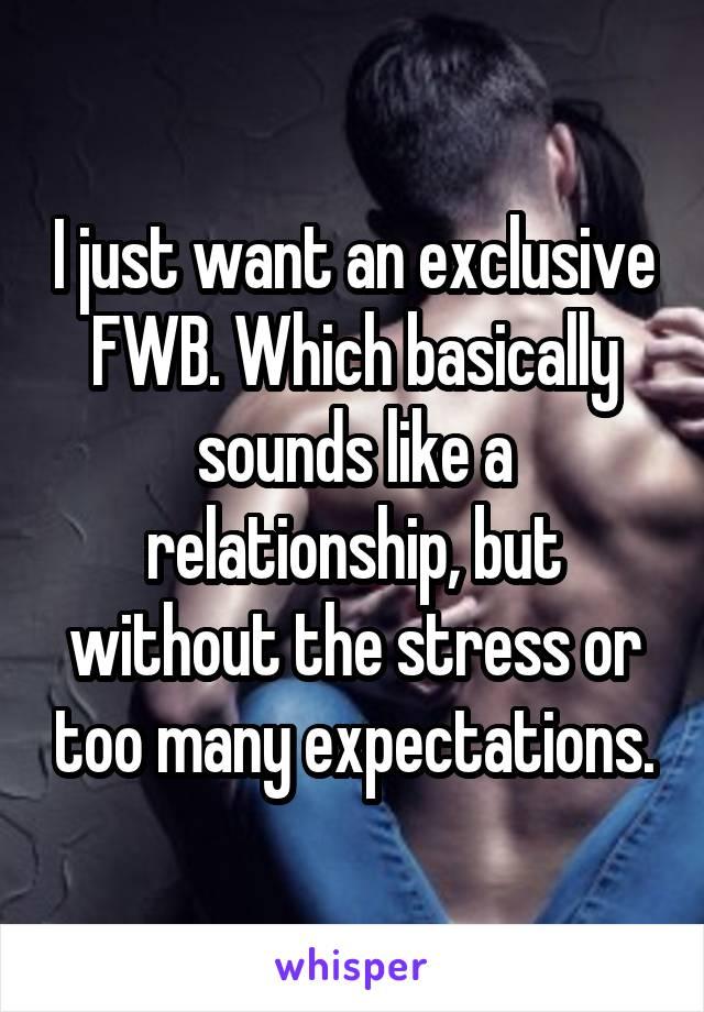 Exclusive fwb relationship