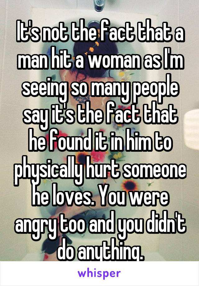 when a man is hurt by a woman he loves