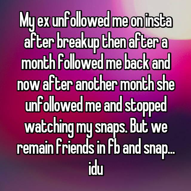 My Ex Unfollowed My Friends