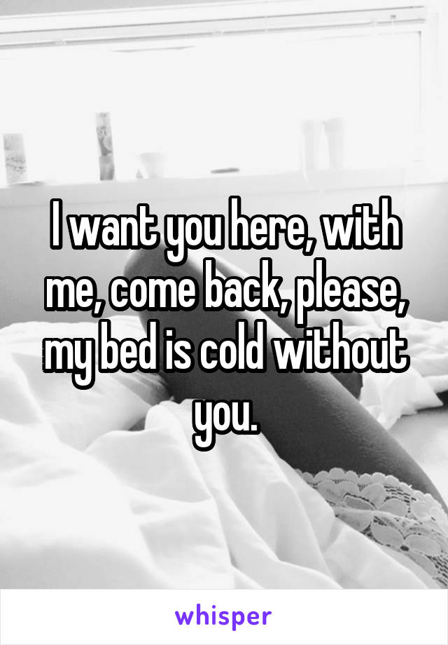 In my room i want you here