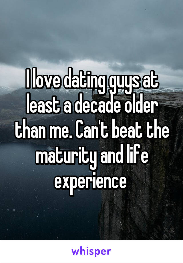 Dating decade older