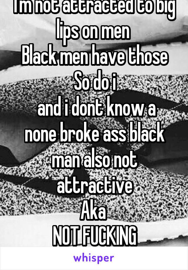 Not attracted to black men