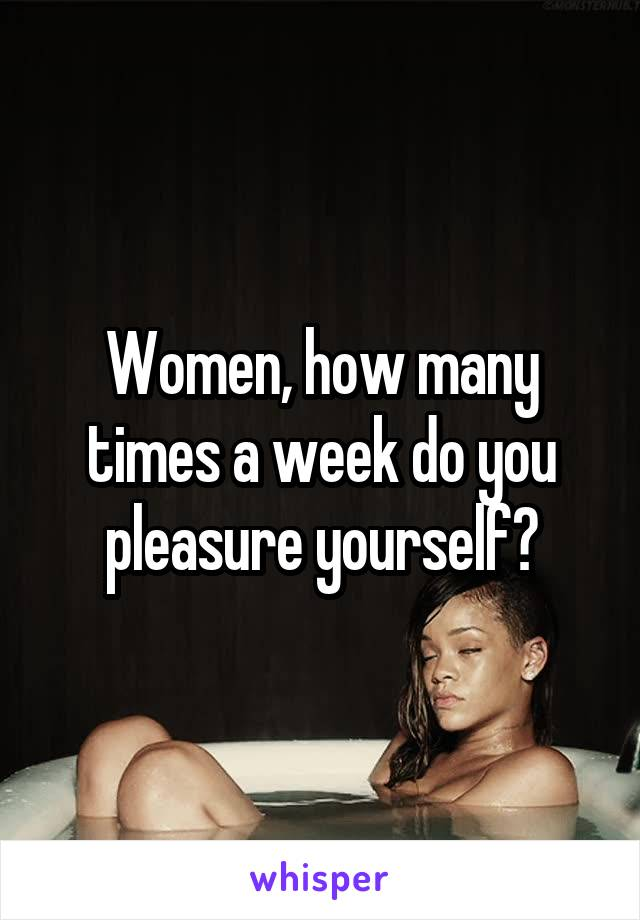 Yourself pleasure a woman How as to