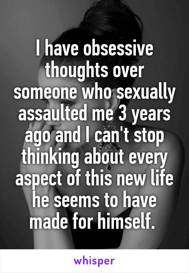 I have obsessive thoughts over someone who sexually