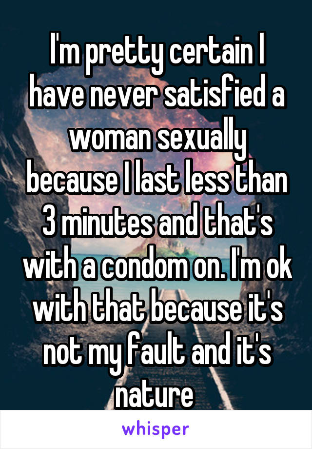 I am never satisfied sexually