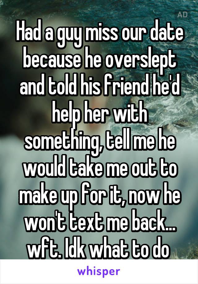 how do i make a guy miss me