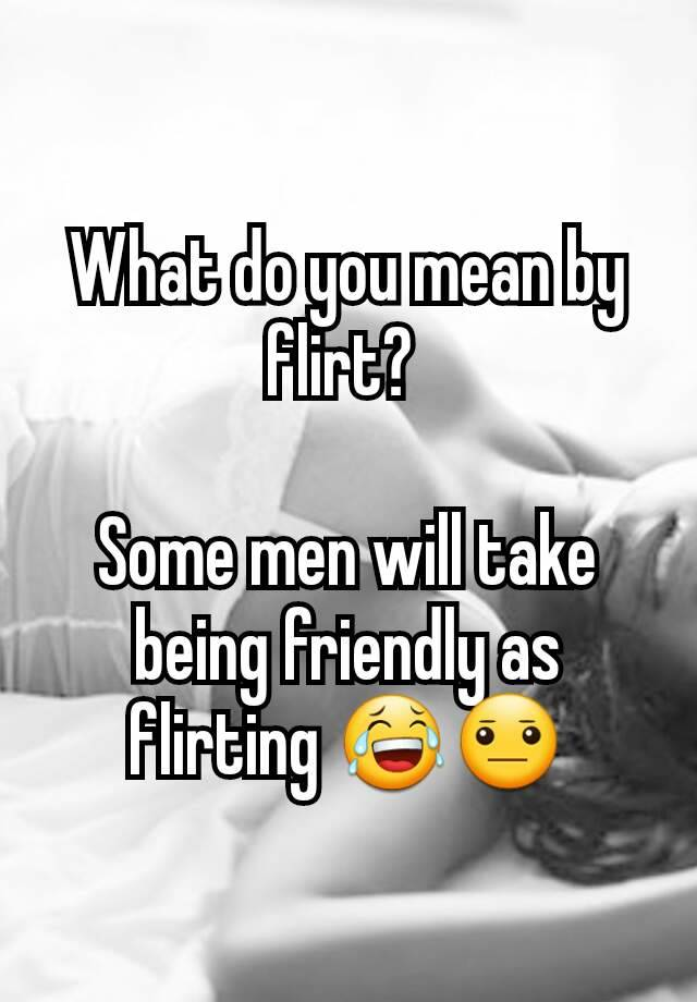 what does being friendly mean