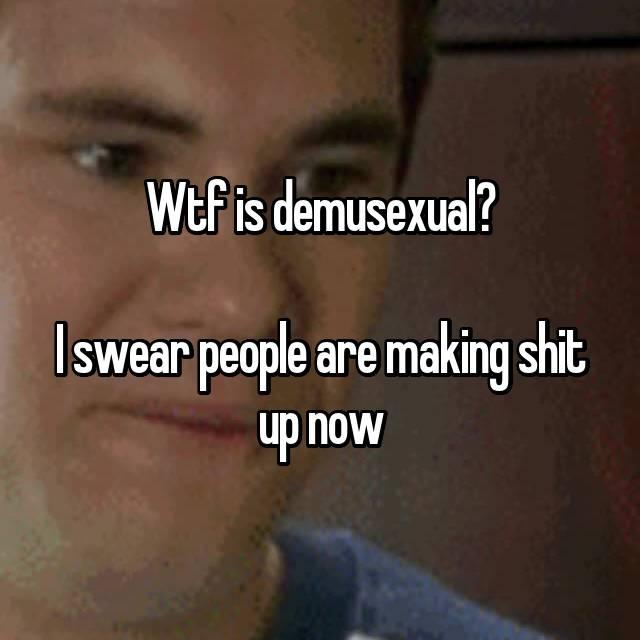 Demusexual