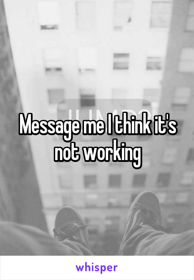 Message me I think it's not working