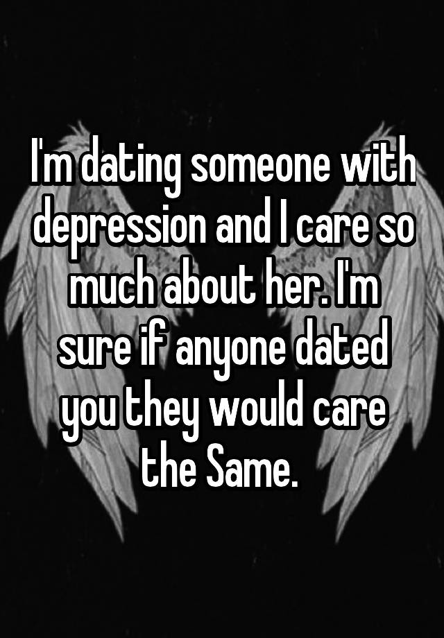 i am dating someone with depression