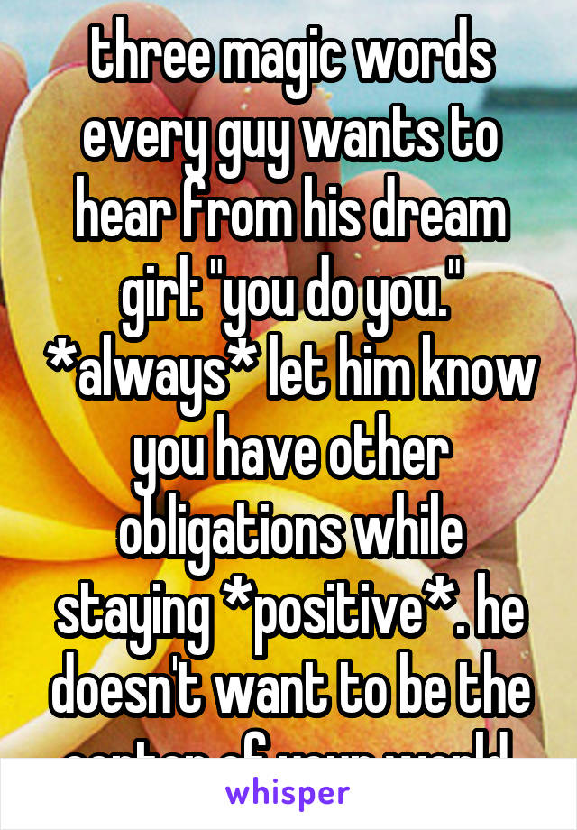 what every guy wants to hear from a girl