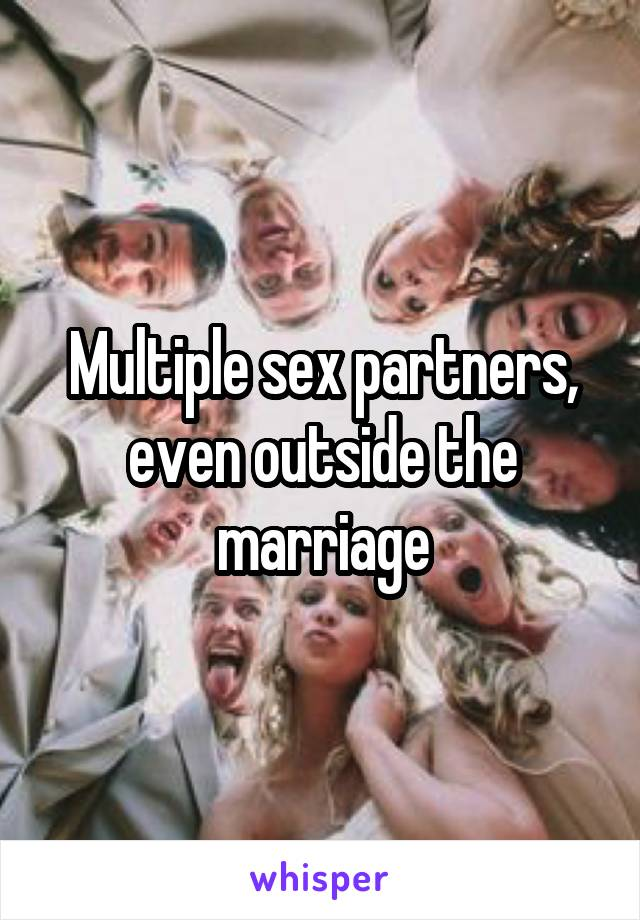 Multiply sex partners at once speaking