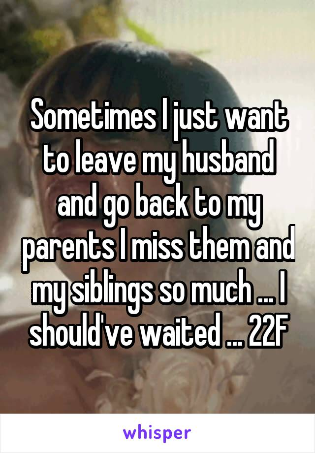 Do i want to leave my husband