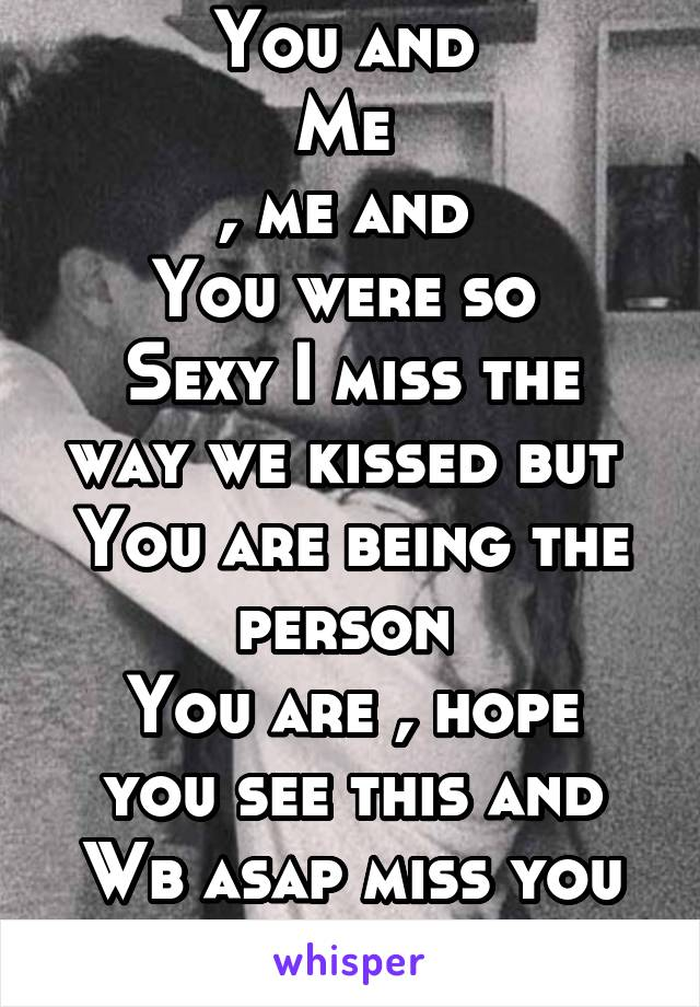 sexy i miss you texts