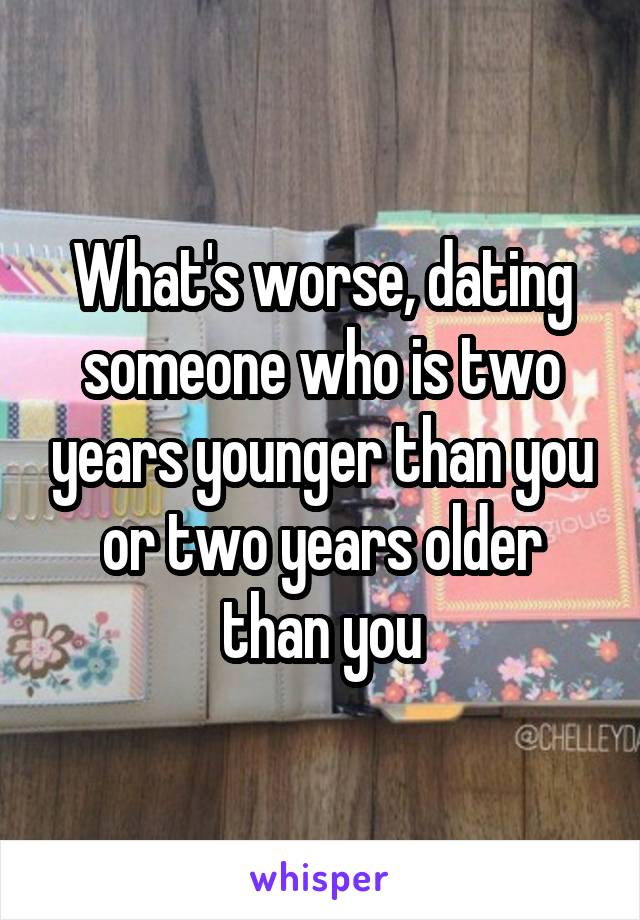 dating a guy a year younger than you