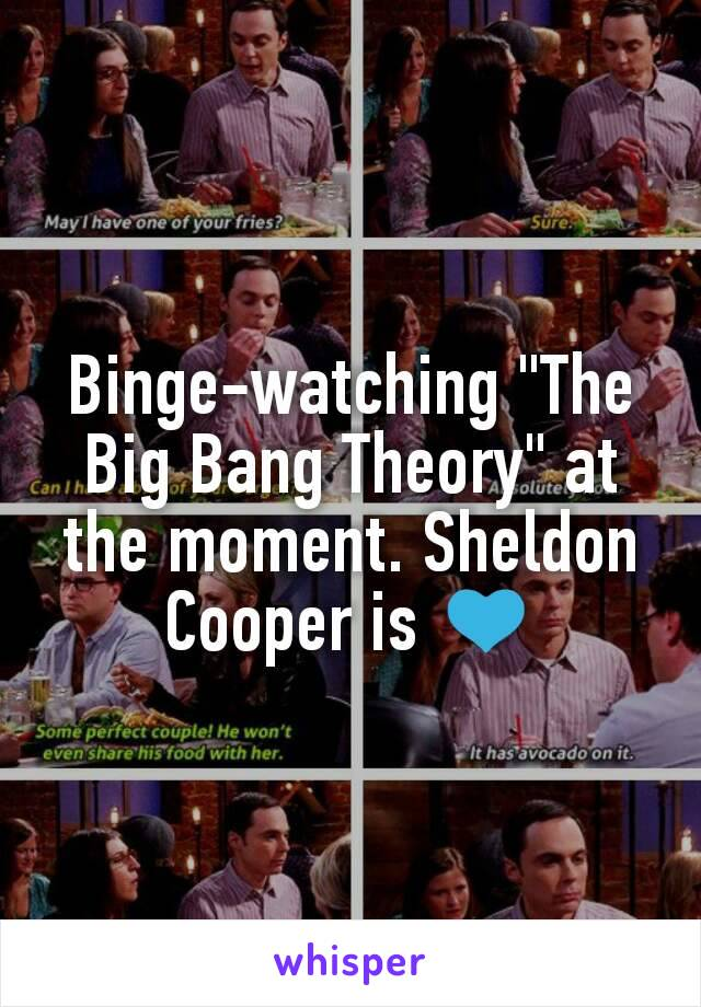 """Binge-watching """"The Big Bang Theory"""" at the moment. Sheldon Cooper is 💙"""