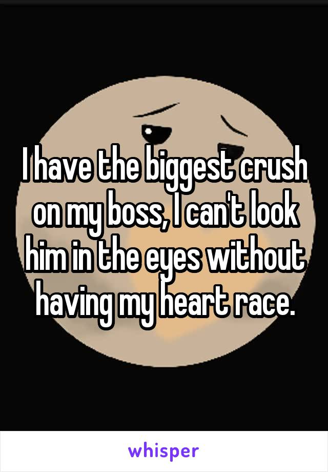 i have a crush on my boss