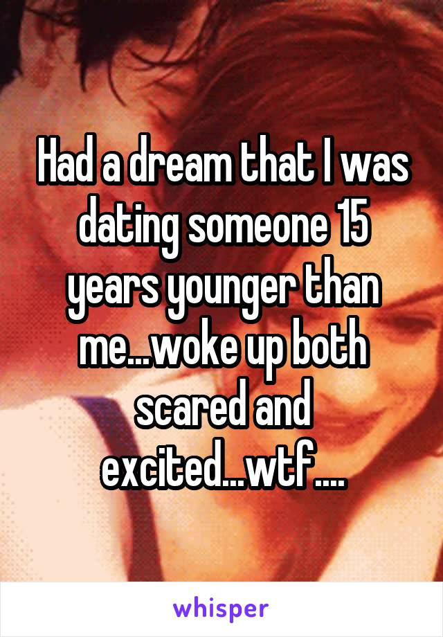 Had a dream about dating someone