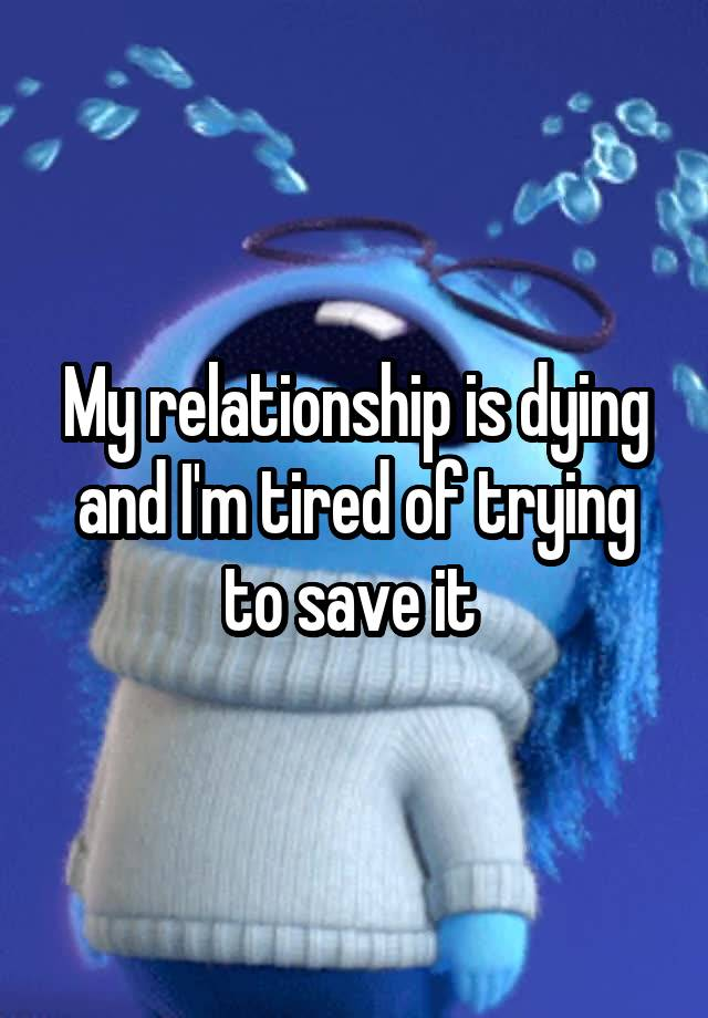 trying to save my relationship