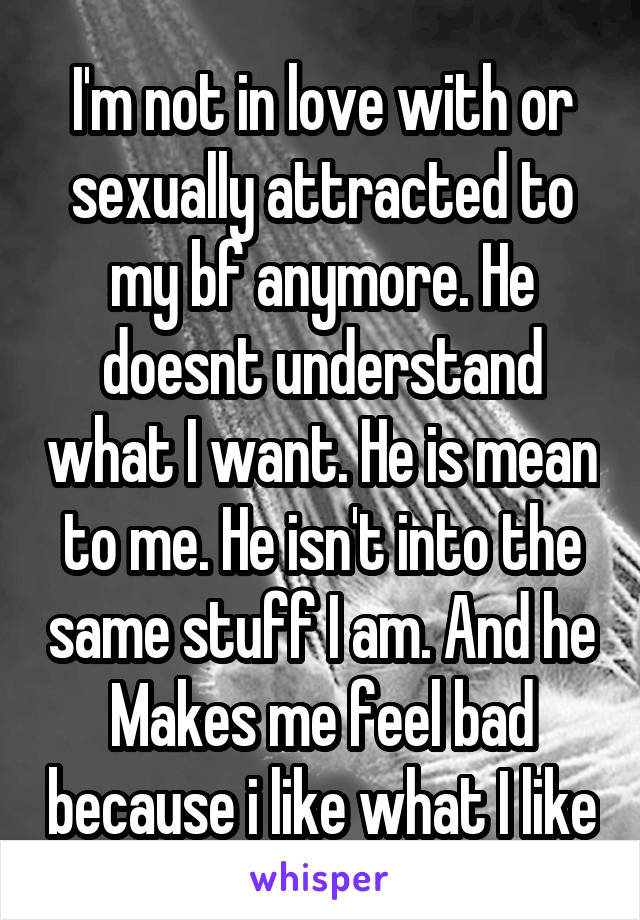 Boyfriend is not sexually attracted to me