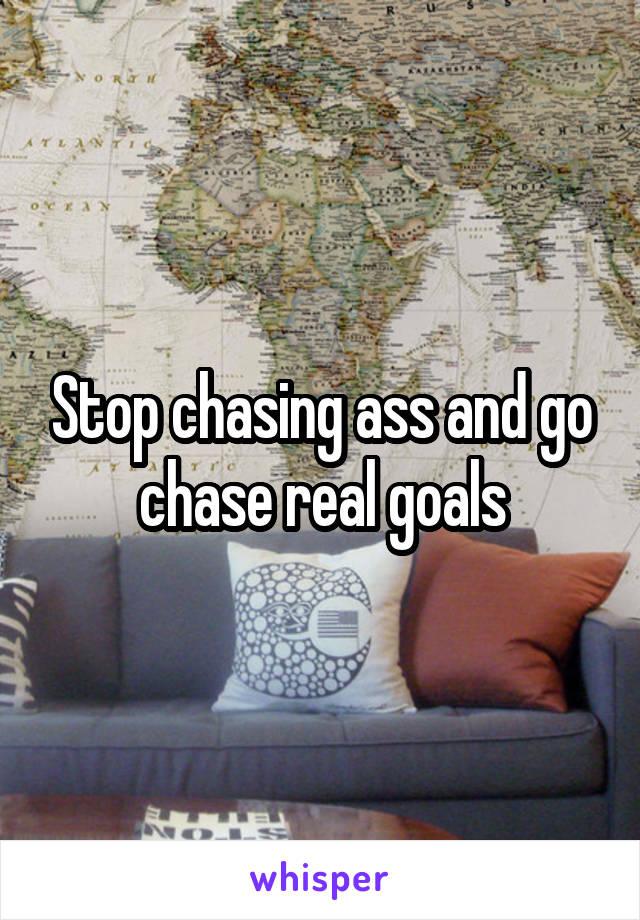 Chasing ass videos