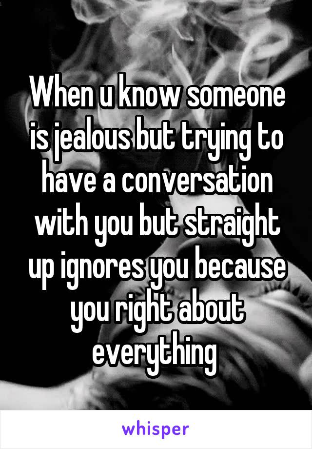 How do you know when someone is jealous