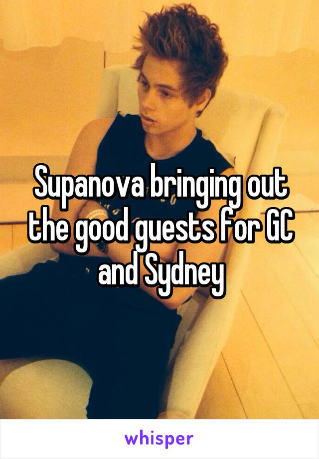 Supanova bringing out the good guests for GC and Sydney