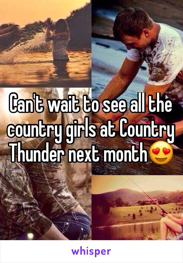 Can't wait to see all the country girls at Country Thunder next month😍