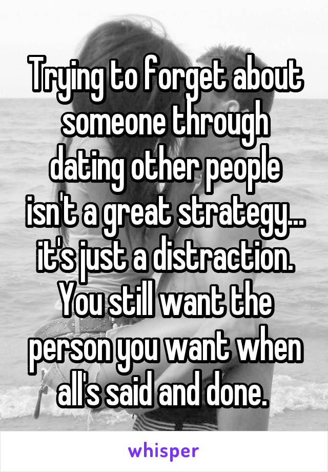 Still dating other people