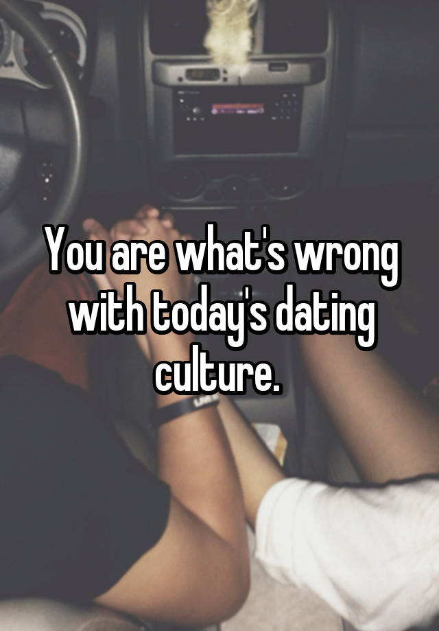 dating culture today