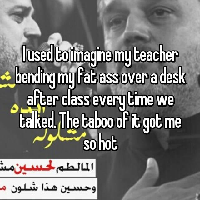 My teacher has a fat ass
